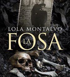 La fosa, nueva novela de Lola Montalvo